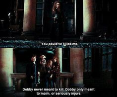 Harry Potter. My favorite Dobby quote