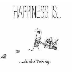 decluttering,declutteryourlife-This has been my life today👊declutter decluttering declutteryourlife minimalism minimalist organizing organiz Happy Quotes, Great Quotes, Life Quotes, Inspirational Quotes, Moment Quotes, Motivational, Positive Quotes, Make Me Happy, Happy Life