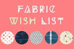 Fabric Wish List...DREAMING