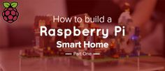 How to build a fully-featured IoT connected Raspberry Pi smart home. In this part, we cover the temperature and...