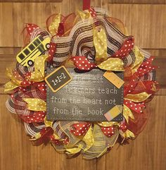 Check out this item in my Etsy shop https://www.etsy.com/listing/459883248/school-themed-wreathpoly-mesh