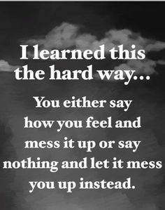 I learned this hard way. Positive Quotes, Motivational Quotes, Inspirational Quotes, Power Of Positivity, You Make Me Happy, Faith In Love, The Hard Way, Queen Quotes, Zodiac Quotes