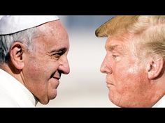 Pope Francis PUNKS Trump Like A BOSS, Once Again Questions His Alleged 'Christian' Faith (VIDEO)   If You Only News