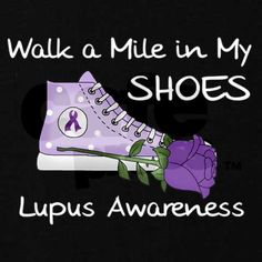 I would like a pair of purple tennis shoes.Walk a Mile in My Shoes Lupus Lupus Quotes, Lupus Facts, Walk A Mile, Epilepsy Awareness, Seizures, Invisible Illness, Chronic Illness, Chronic Pain, Chronic Fatigue