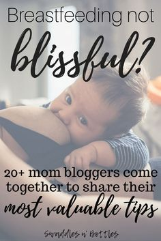 Breastfeeding Tips, Tricks and Strategies from 20 Mom Bloggers. Great information on latch issues, supplementing with formula, low milk supply, and so much more!