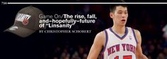 "Game On: The rise, fall, and—hopefully—future of ""Linsanity"""