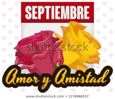 Loose-leaf calendar with reminder month date and beautiful pink and yellow roses to celebrate Love and Friendship Day (written in Spanish) in September. Calendar Reminder, Yellow Roses, Spanish, Friendship, September, Dating, Love, Beautiful, Day