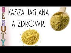 Kasza jaglana a zdrowie Polish Recipes, Superfoods, Health And Beauty, Gluten Free, Youtube, Glutenfree, Polish Food Recipes, Super Foods, Sin Gluten
