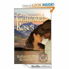 Flurries of Words: BARGAIN BOOK: Garland Roses by Kathryn L. M. Reyno...