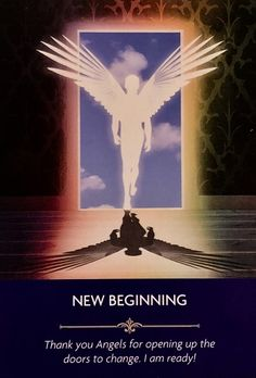 "Daily Angel Oracle Card: New Beginning, from the Angel Prayers Oracle Card deck, by Kyle Gray, artwork by Jason Mccredie New Beginning: ""Thank you Angels for opening up the doors to change. Angel Guidance, Spiritual Guidance, Spiritual Awakening, Deck Of Cards, Card Deck, Kyle Gray, Angel Numbers, Angels Among Us, Angel Cards"