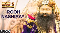 Rooh Nashiaayi FULL AUDIO Song | MSG-2 The Messenger | T-Series