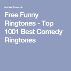 Free Funny Ringtones - Top 1001 Best Comedy Ringtones