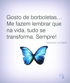 jahsaude Quotes, Butterfly, Inspiration Quotes, Words, Woman Of God, Positivity, Pretty Quotes, Gatos, Quotations