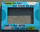 Custom  Cousins Quote 4x6 Hand Painted & Personalized Picture Frame