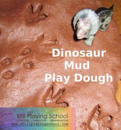 Still Playing School: Dinosaurs + Mud Play Dough Dinosaurs Preschool, Dinosaur Activities, Sensory Activities, Sensory Play, Activities For Kids, Activity Ideas, Sensory Bins, Preschool Ideas, Craft Ideas