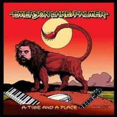 Emerson, Lake & Palmer - A Time And A Place