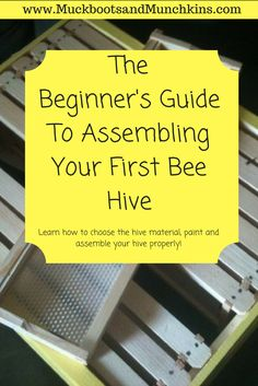 An easy guide for beginning beekeepers! We will answer your questions on choosing what type of wood, assembling your hive, and painting! You do not want to miss the tips in this tutorial! Let us help you get off to your best start!