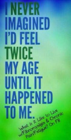 Fibromyalgia ...nearly twice my age. by PearForTheTeacher