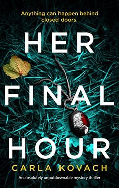 [Free eBook] Her Final Hour: An absolutely unputdownable mystery thriller (Detective Gina Harte Book Author Carla Kovach, I Love Books, Good Books, Books To Read, My Books, Thriller Books, Mystery Thriller, What To Read, Book Lists, Reading Lists