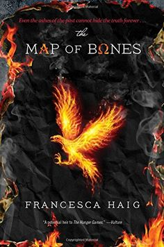 The Map of Bones (The Fire Sermon) by Francesca Haig