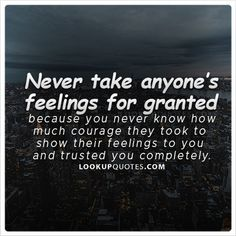 Top 100 never take someones love for granted quotes - mesgul Quotes For Him, Quotes To Live By, Me Quotes, Funny Quotes, Qoutes, Trust Quotes, Courage Quotes, Flirting Texts, Flirting Quotes