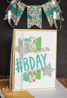 Stampin Up Artisan Blog Hop- Hashtag B-Day! | Creations by Mercedes
