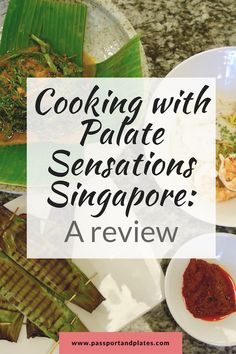 Headed to Singapore? Why not take a cooking class to learn how to make all the delicious Singaporean food at home? Check out this review of Palate Sensations Singapore and how you can learn to make some of Singapore's best eats!  #Singapore #FoodieTravel #SingaporeFood #SingaporeCooking #SingaporeTravel #SingporeanFood #SouthEastAsia #SouthEastAsiaTravel #Asia #AsiaTravel