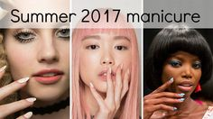 Summer 2017 nail & manicure trends | What's hot this season?