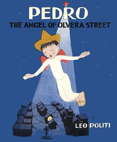 PEDRO (1946) by Leo Politi.