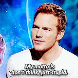 Chris Pratt and his life motto.