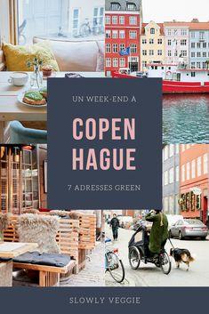 Copenhague : 7 adresses pour profiter de la capitale danoise en hiver - Slowly Veggie