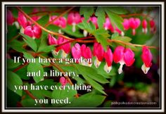Thursday's Thought-If You Have A Garden | Pink Polka Dot Creations