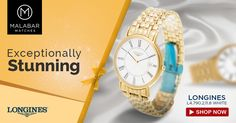 Exceptionally stunning and contemporary #Longines watches from Malabar #Watches.