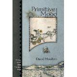 Primitive Mood (Paperback)By David Moolten