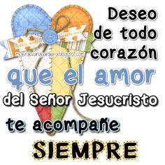Que el amor del Señor te acompañe siempre - Tarjetas y mensajes de aliento