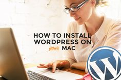 How to Install WordPress on Your Mac Using MAMP