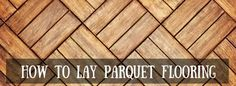 Parquet flooring was once the staple flooring for the rich and famous. Originally used at Versailles to prevent the constant need to clean the marble, parquet flooring is a technique which uses small blocks of wood to form a type of mosaic, which has a beautiful decorative effect. This type of flooring is usually found in…