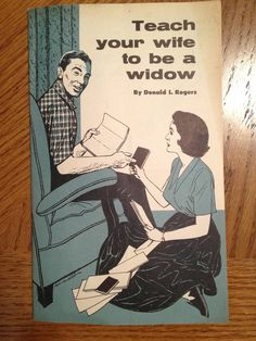 Teach Your Wife To Be A Widow Book Shows How Different Things Were In 1953