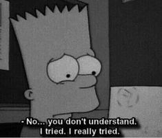 Uploaded by Zahraa A. Find images and videos about quotes, sad and the simpsons on We Heart It - the app to get lost in what you love. Sad Quotes, Movie Quotes, Life Quotes, Qoutes, Simpsons Quotes, The Simpsons, Kritzelei Tattoo, Sad Wallpaper, Sad Love
