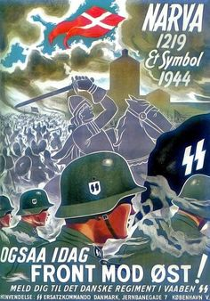 Danish WW2 Waffen-SS recruitment poster from 1944 - pin by Paolo Marzioli