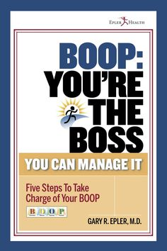 BOOP: You're the Boss, You Can Manage It, tells you how to manage bronchiolitis obliterans organizing pneumonia, or BOOP. You will learn the five vital steps to take charge at Epler Health.