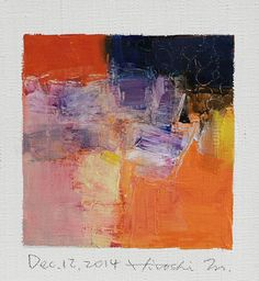 Dec. 12, 2014 - Original Abstract Oil Painting - 9x9 painting (9 x 9 cm - app. 4 x 4 inch) with 8 x 10 inch mat
