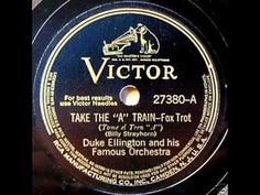 """""""Take The 'A' Train"""", by Duke Ellington & His Famous Orchestra on 1941 Victor 78. Transferred to digital using stereo gear... (The """"A"""" Train, NYC, The Longest, Coolest Ride: http://www.nytimes.com/2007/09/10/nyregion/10atrain.html) (The """"A"""" Train, Wikipedia: http://en.wikipedia.org/wiki/A_%28New_York_City_Subway_service%29)"""