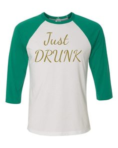Shop4Ever Just Drunk Gold Baseball Shirt Wedding Raglan Shirt *** Startling review available here  : Gift for Guys