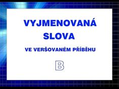 Vyjmenovaná slova po B - ve veršovaném příběhu - YouTube Hippie Love, My Brain, Baby Shower Games, Sunday School, English Language, Weight Loss Tips, Quotations, Life Hacks, Thats Not My