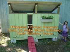 Building your chicken coop is not very hard, but anyways there are some Mistakes Chicken Keepers Tend To Make When Building Their Chicken Coops...