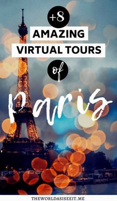 8 Virtual Tours of Paris: Explore Iconic Places in Paris Online ⋆ The World As I See It Europe Destinations, Europe Travel Tips, European Travel, Travel Tours, Travel Articles, Amazing Destinations, Travel Guide, Virtual Travel, Virtual Tour