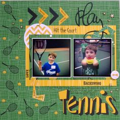 Play Tennis **MOXXIE** - Scrapbook.com