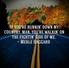 Merle Haggard IF YOU DONT LOVE IT LEAVE IT america