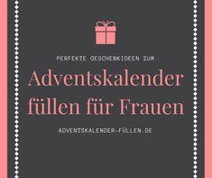 Adventskalender für Frauen füllen - Adventskalender füllen Winter Time, Gifts For Friends, My Favorite Things, Blog, Calendar Ideas, Advent Calendar, Creative Ideas, Diy Ideas, Post